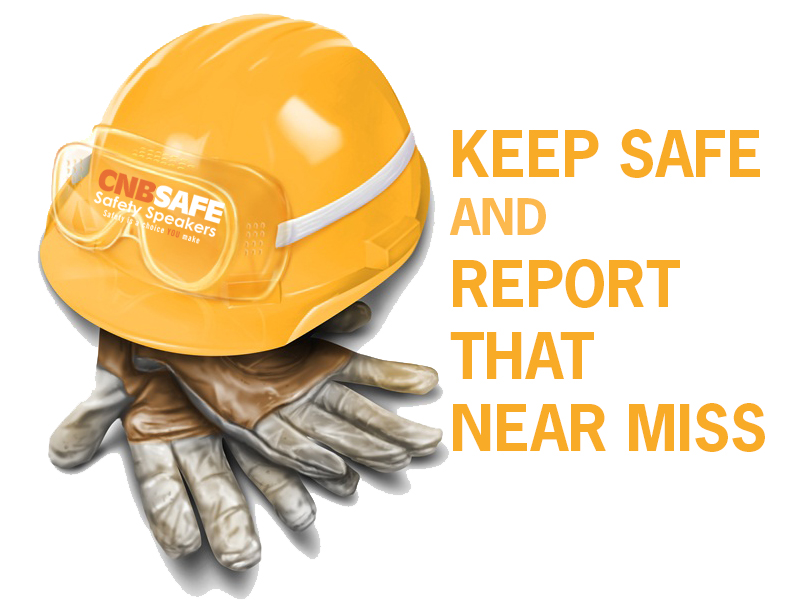 Near Miss Reporting - Toolbox talks - CNB Safety Speakers